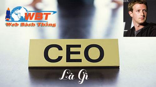 CEO là gì và làm gì