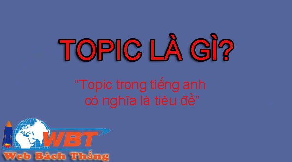topic là gì