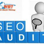 Seo audit là gì? Dịch vụ seo audit ở đâu hiệu quả nhất hiện nay?