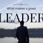 Leader là gì? Tìm hiểu các yếu tố mà leader cần phải có là gì?