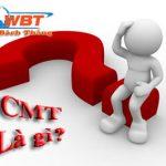 Cmt là gì? Tác dụng của CMT Ra Sao Đều Có Trong Bài Này