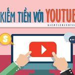 Youtube partner là gì? Cách cơ bản kiếm tiền trên youtube