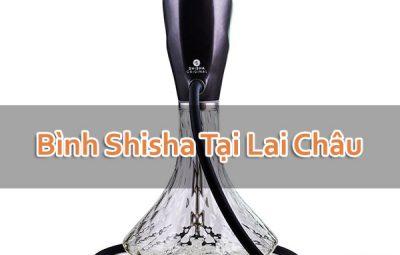 Bình Shisha Tại Lai Châu