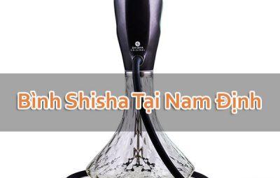 Bình Shisha Tại Nam Định