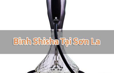 Bình Shisha Tại Sơn La