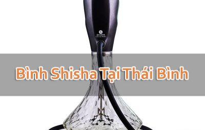 Bình Shisha Tại Thái Bình
