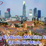Máy Ép Nước Mía Siêu Sạch Tại Hồ Chí Minh Giá Tốt Bảo Hành 2 Năm