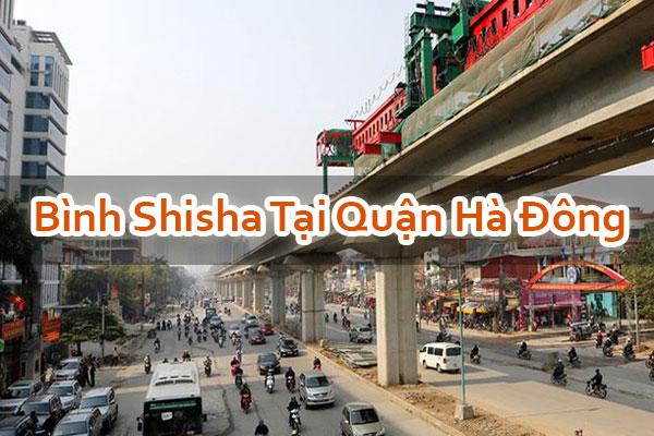 Bình Shisha Tại Quận Hà Đông