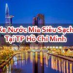 Xe Nước Mía Siêu Sạch Tại TP Hồ Chí Minh Đảm Bảo Cao Cấp Tốt Nhất