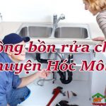 Thông bồn rửa chén huyện Hóc Môn giá rẻ, uy tín, làm nhanh sạch triệt để