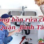 Thông bồn rửa chén quận Bình Tân giá rẻ, uy tín, thợ giỏi, phục vụ 24/24h