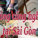 Thông cống nghẹt tại Sài Gòn – HCM giá rẻ, uy tín, thợ giỏi chuyên nghiệp