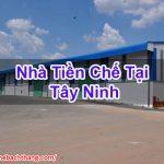 Nhà Tiền Chế Tại Tây Ninh Bền Bỉ Chất Lượng Cao Game BT