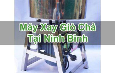 Máy Xay Giò Chả Tại Ninh Bình