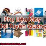 Phụ Liệu May Tại Tuyên Quang Phân Phối Tới Xưởng May Tốt Game BT