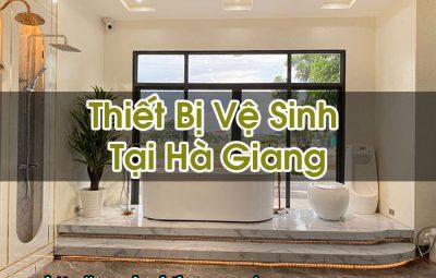 Thiết Bị Vệ Sinh Tại Hà Giang