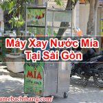 Máy Xay Nước Mía Tại Sài Gòn Mua Bán Giá Rẻ – Game BT