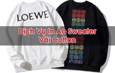 In Áo Sweater Vải Cotton
