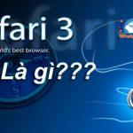Safari là gì? và Một số tính năng đặc biệt của Safari là gì