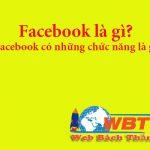 Facebook là gì? Facebook có những chức năng là gì?