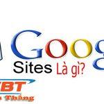Google Site là gì? Công dụng của Google Site là gì ? Và lợi ích của nó