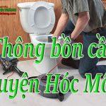 Thông bồn cầu huyện Hóc Môn giá rẻ, uy tín chỉ 129k làm sạch triệt để