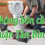 Thông bồn cầu quận Tân Bình giá rẻ, uy tín, thợ chuyên nghiệp chỉ 129k