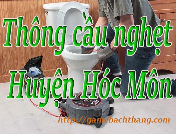Thông cầu nghẹt tại Huyện Hóc Môn giá rẻ bt game