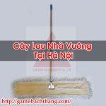 Cây Lau Nhà Vuông Tại Hà Nội Hàng Chính Hãng – Game BT