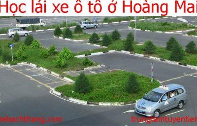 Hoc Lai Xe O To O Hoang Mai